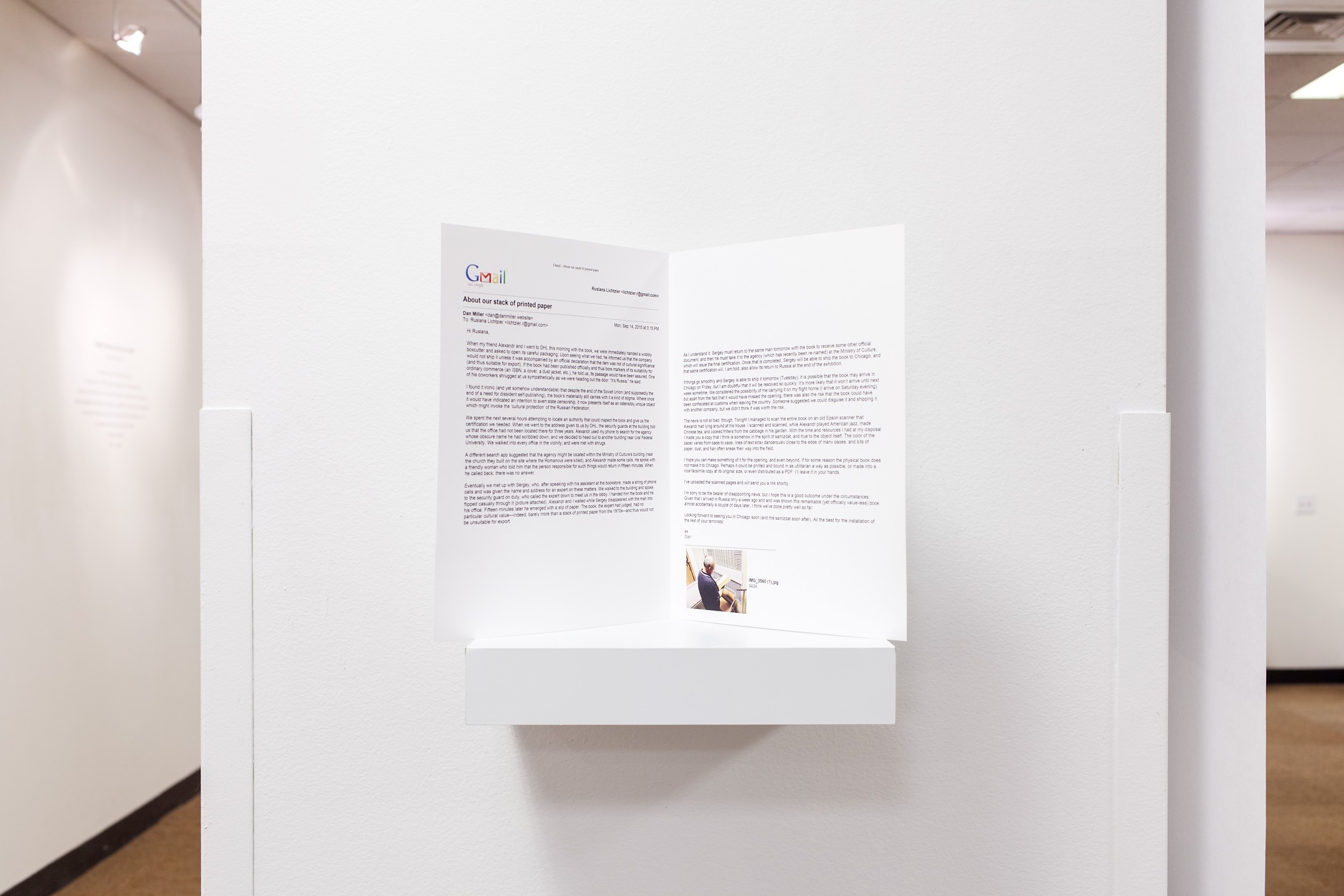 About our stack of printed paper, 2015 Printed email Installation view, Terrorists in the Library, Pedestrian Project, Chicago, Sep-Nov 2015. Curated by Ruslana Lichtzier